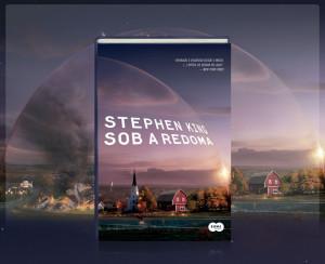 Crítica – Sob a Redoma (Livro de Stephen King)